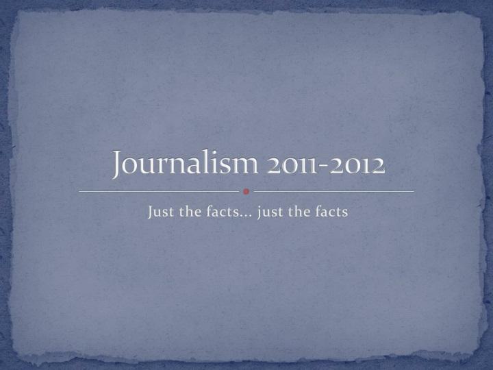 Journalism 2011-2012