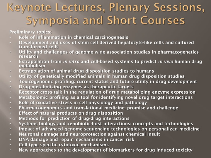 Keynote Lectures, Plenary Sessions, Symposia and Short Courses