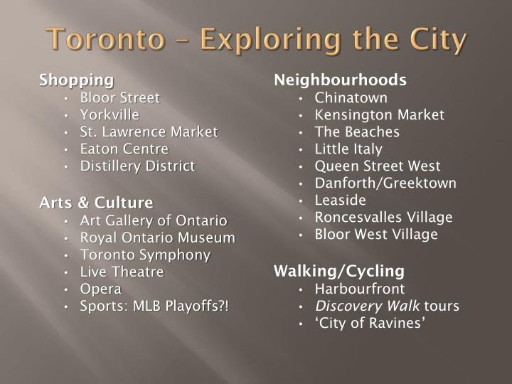 Toronto – Exploring the City