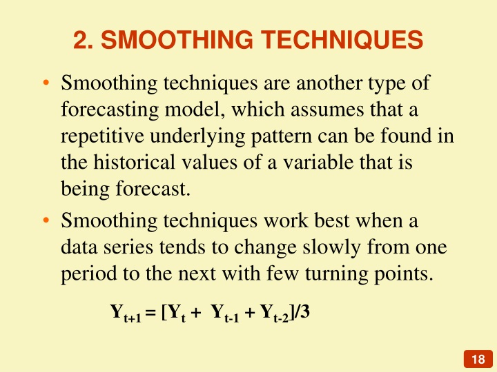 2. SMOOTHING TECHNIQUES