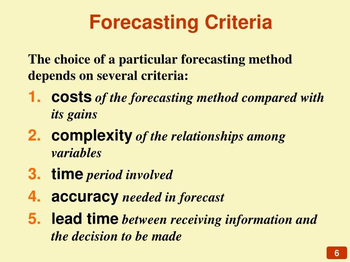 Forecasting Criteria