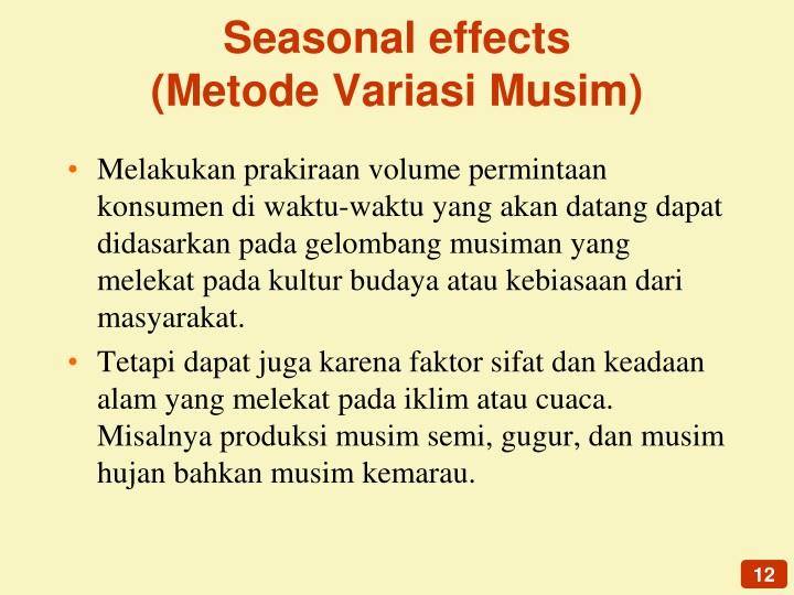Seasonal effects