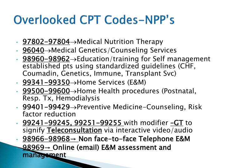Overlooked CPT Codes-NPP's