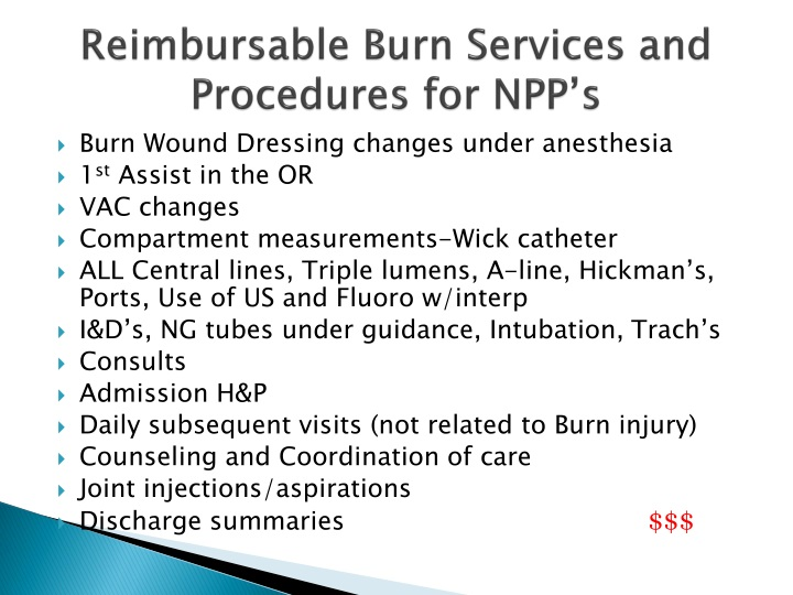Reimbursable Burn Services and Procedures for NPP's