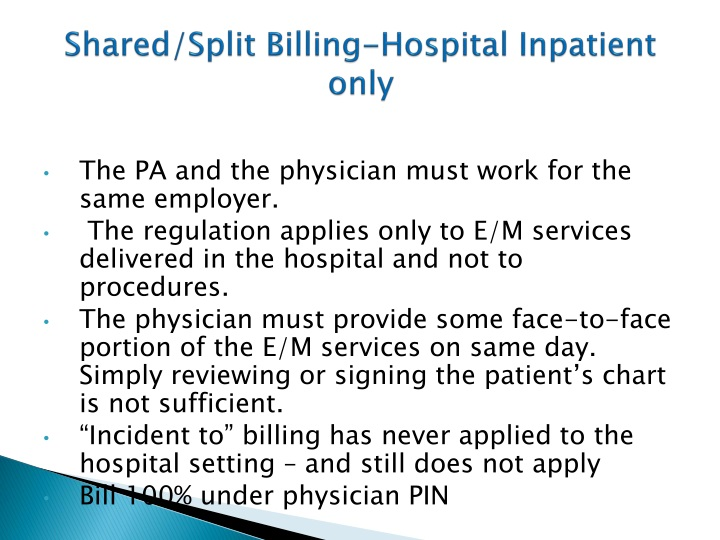 Shared/Split Billing-Hospital Inpatient only