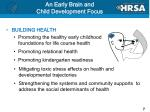 an early brain and child development focus