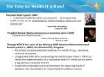 the time for health it is now