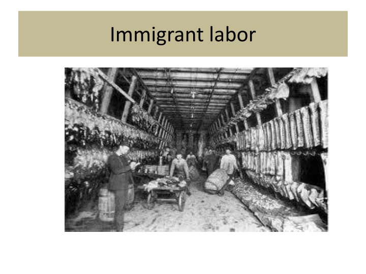 Immigrant labor