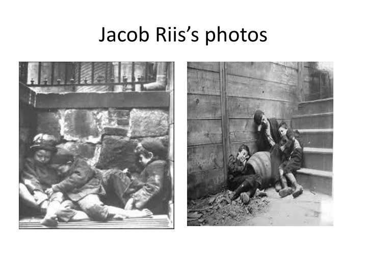 Jacob Riis's photos