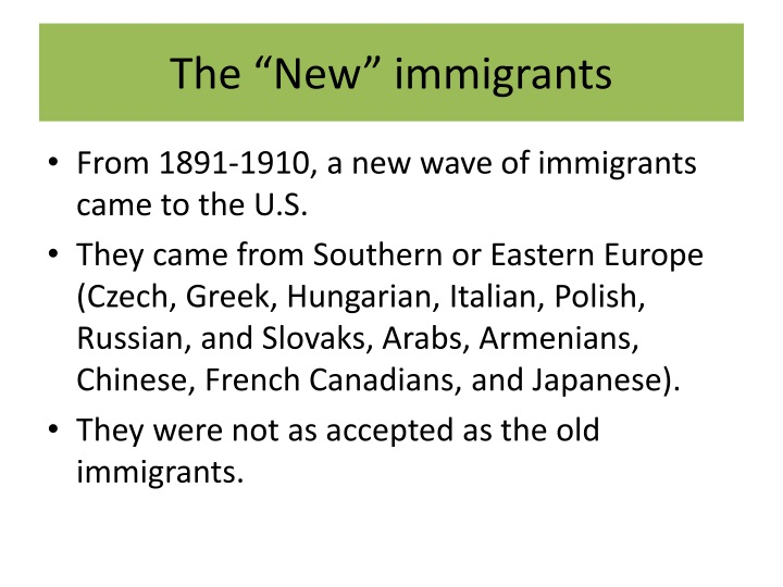"The ""New"" immigrants"