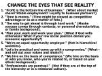 change the eyes that see reality