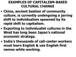 examples of capitalism based cultural change