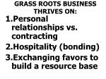 grass roots business thrives on