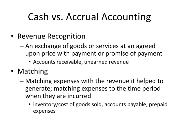 Cash vs. Accrual Accounting