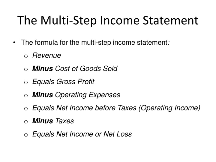 The Multi-Step Income Statement