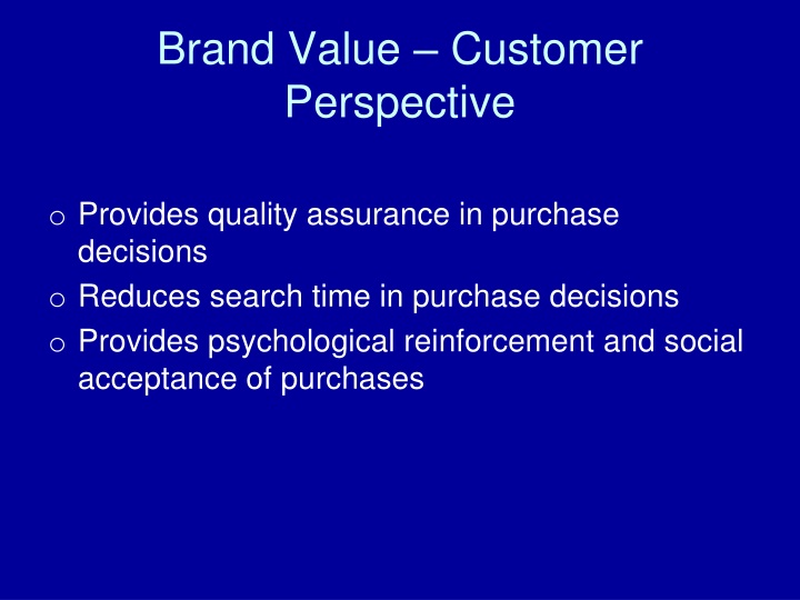 Brand Value – Customer Perspective