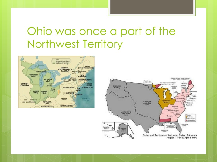 Ohio was once a part of the northwest territory