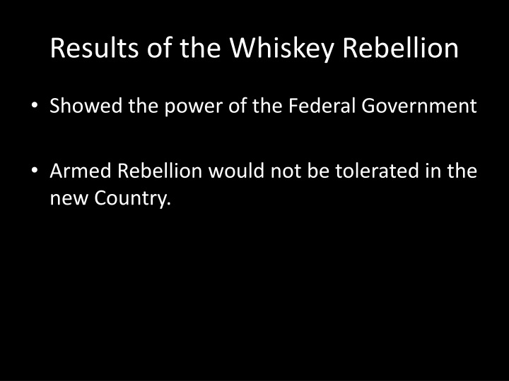 Results of the Whiskey Rebellion