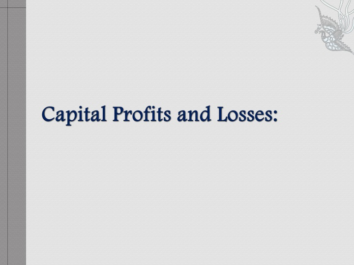 Capital Profits and Losses: