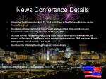 news conference details