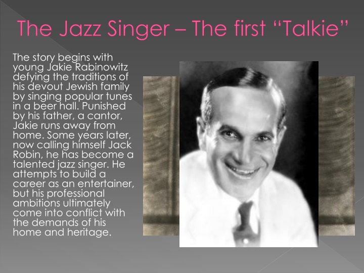 "The Jazz Singer – The first ""Talkie"""