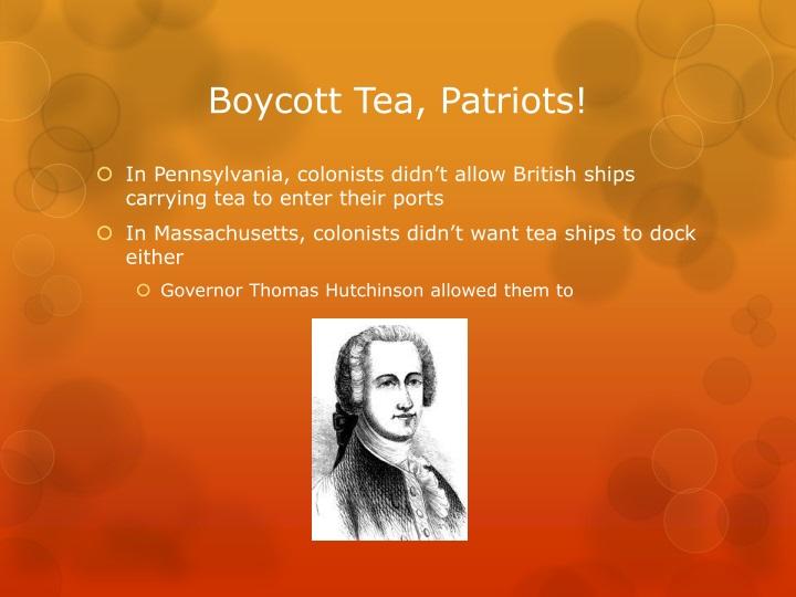 Boycott Tea, Patriots!