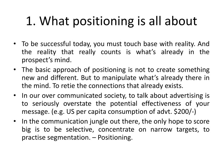 1. What positioning is all about