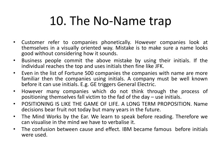 10. The No-Name trap