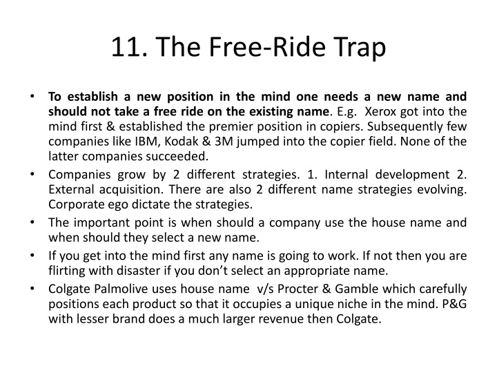 11. The Free-Ride Trap