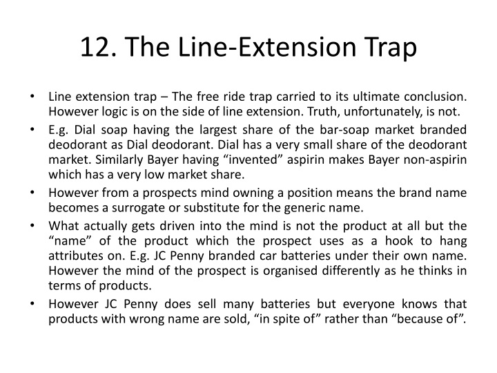 12. The Line-Extension Trap