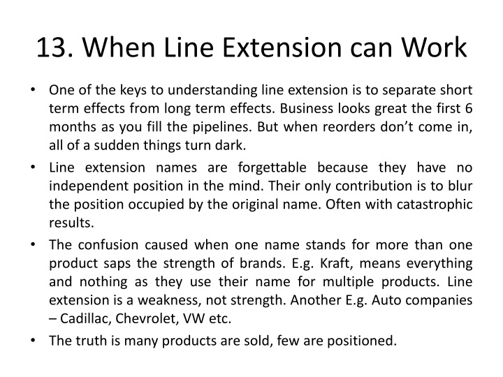 13. When Line Extension can Work