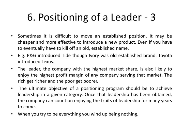 6. Positioning of a Leader - 3