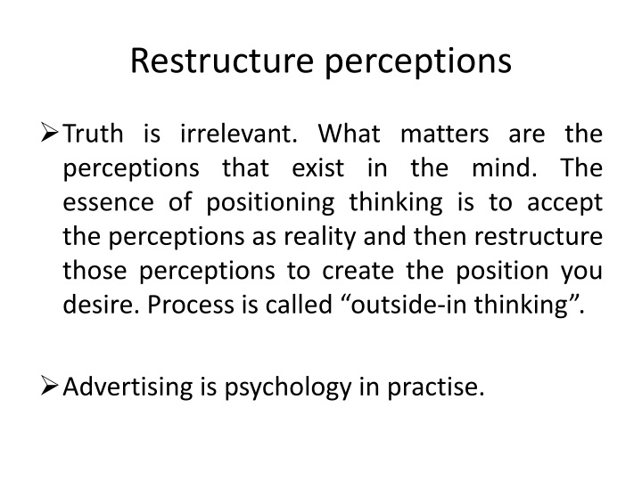 Restructure perceptions
