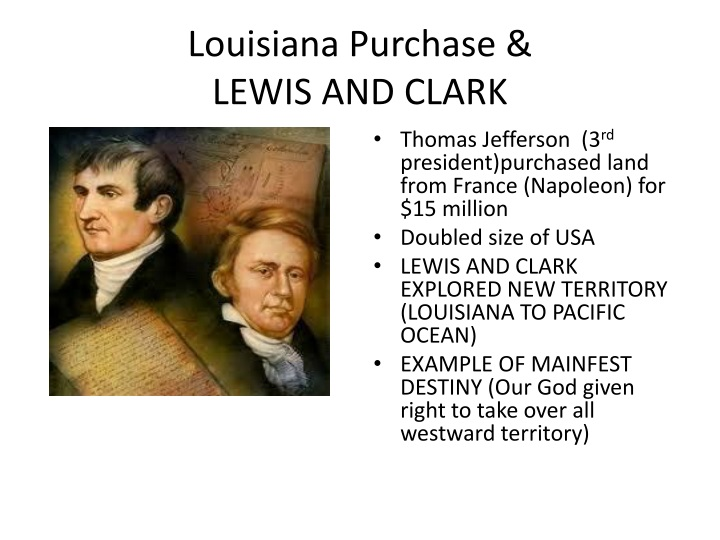 Louisiana Purchase &