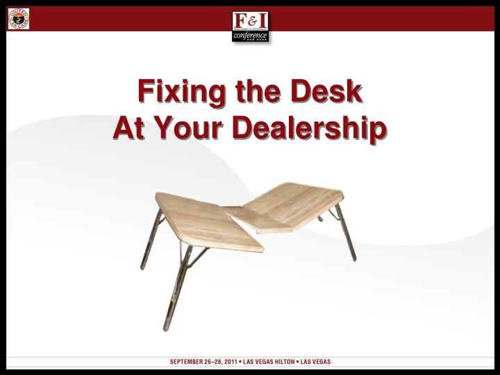 Fixing the desk at your dealership