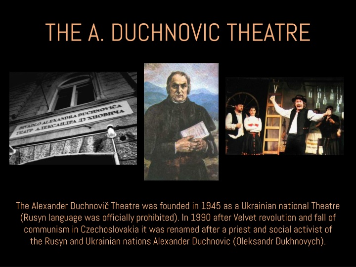 THE A. DUCHNOVIC THEATRE