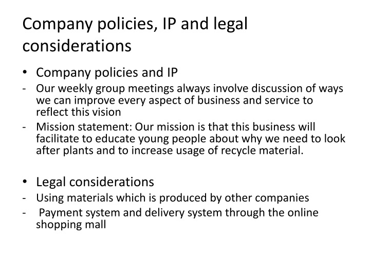 Company policies, IP and legal considerations