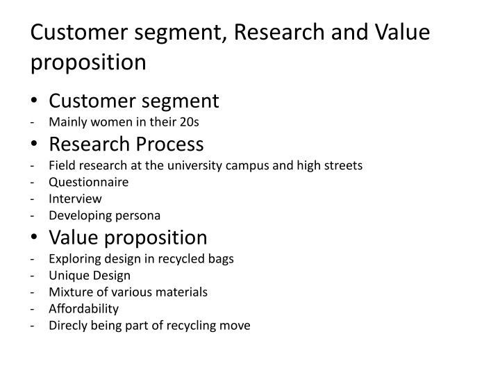 Customer segment research and value proposition