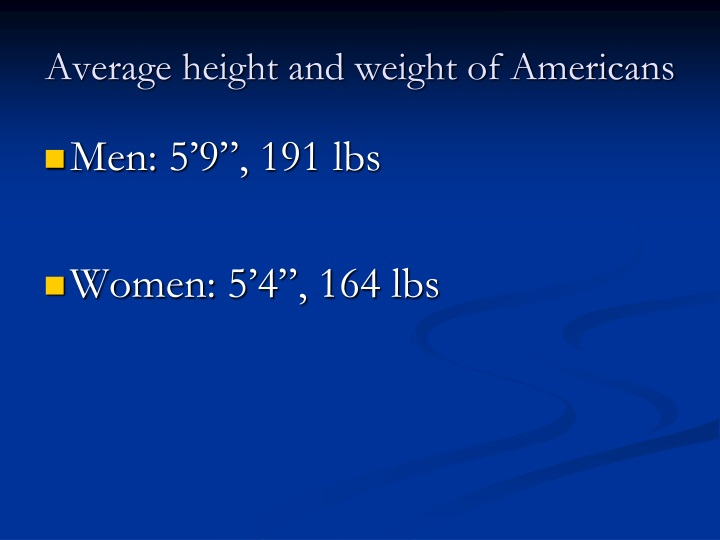 Average height and weight of Americans