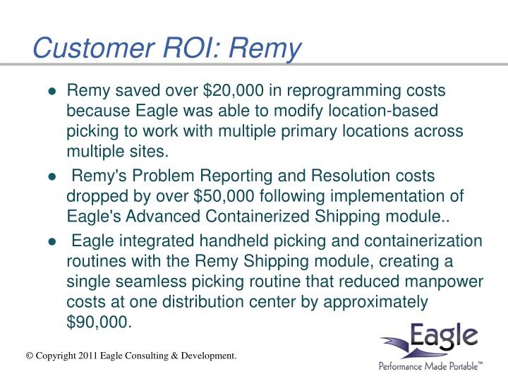 Customer ROI: Remy