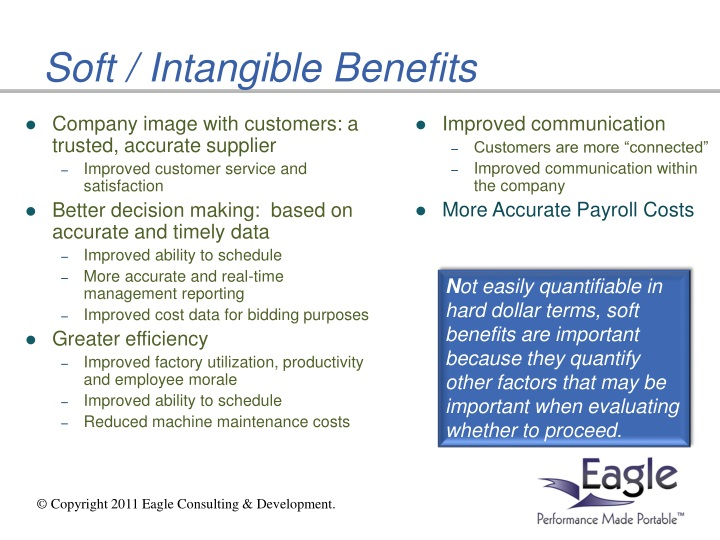 Soft / Intangible Benefits