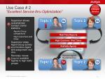 use case 2 excellent service thru optimization