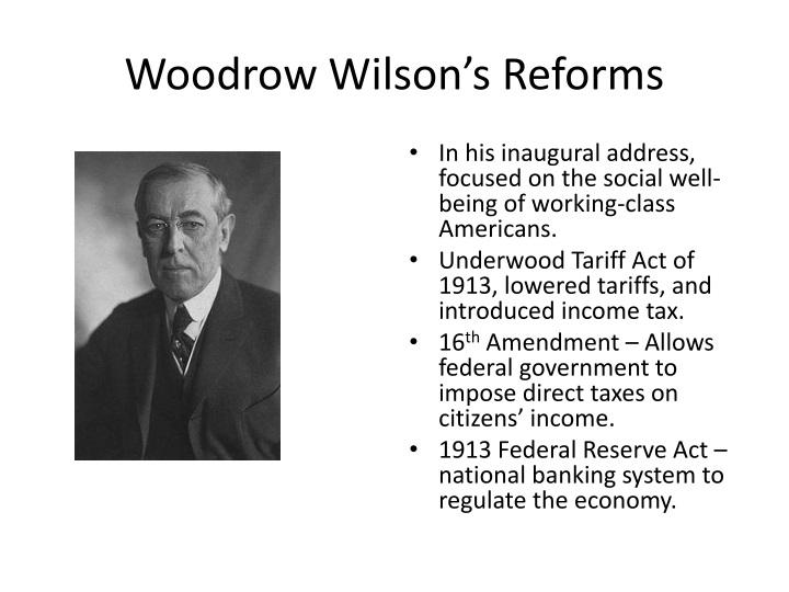 Woodrow Wilson's Reforms
