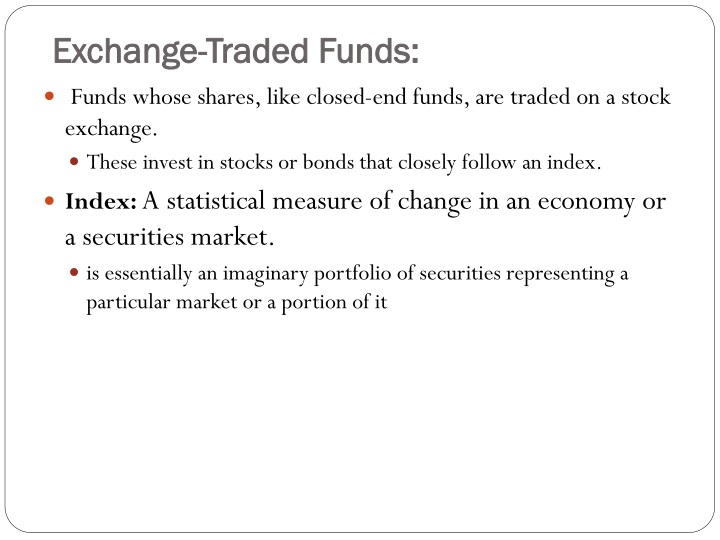 Exchange-Traded Funds: