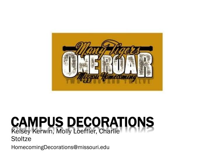 Campus decorations