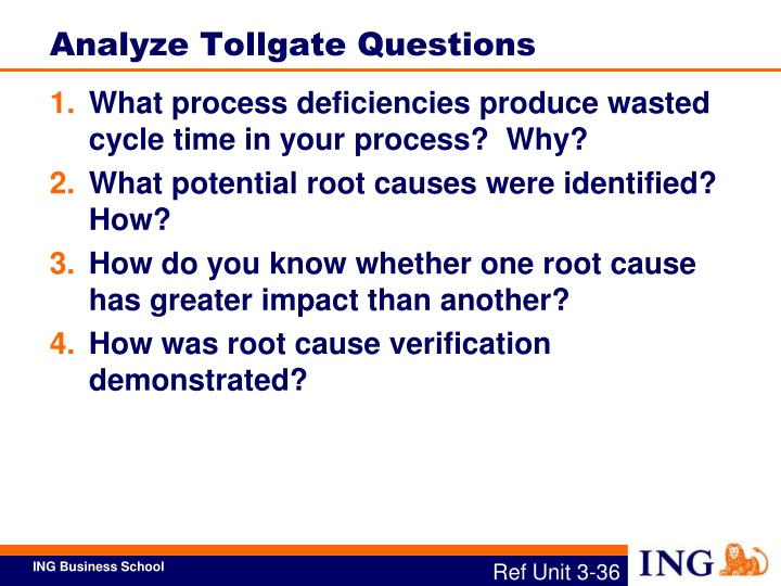 Analyze Tollgate Questions