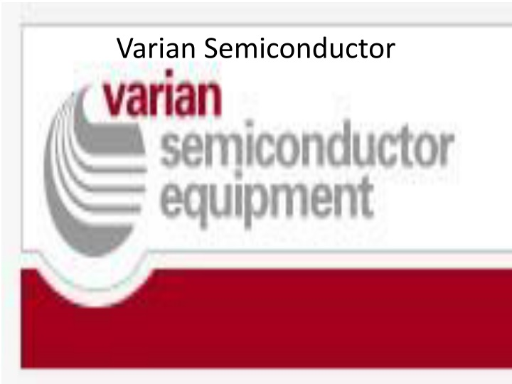 Varian Semiconductor