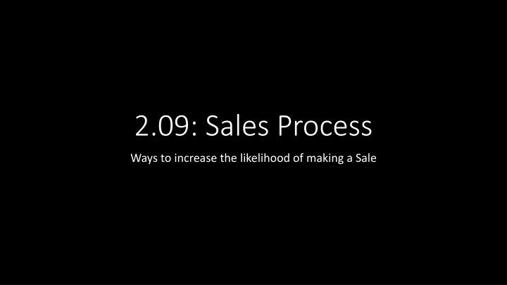 2.09: Sales Process