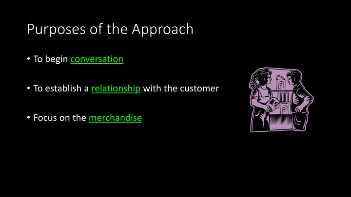 Purposes of the Approach