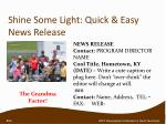 shine some light quick easy news release